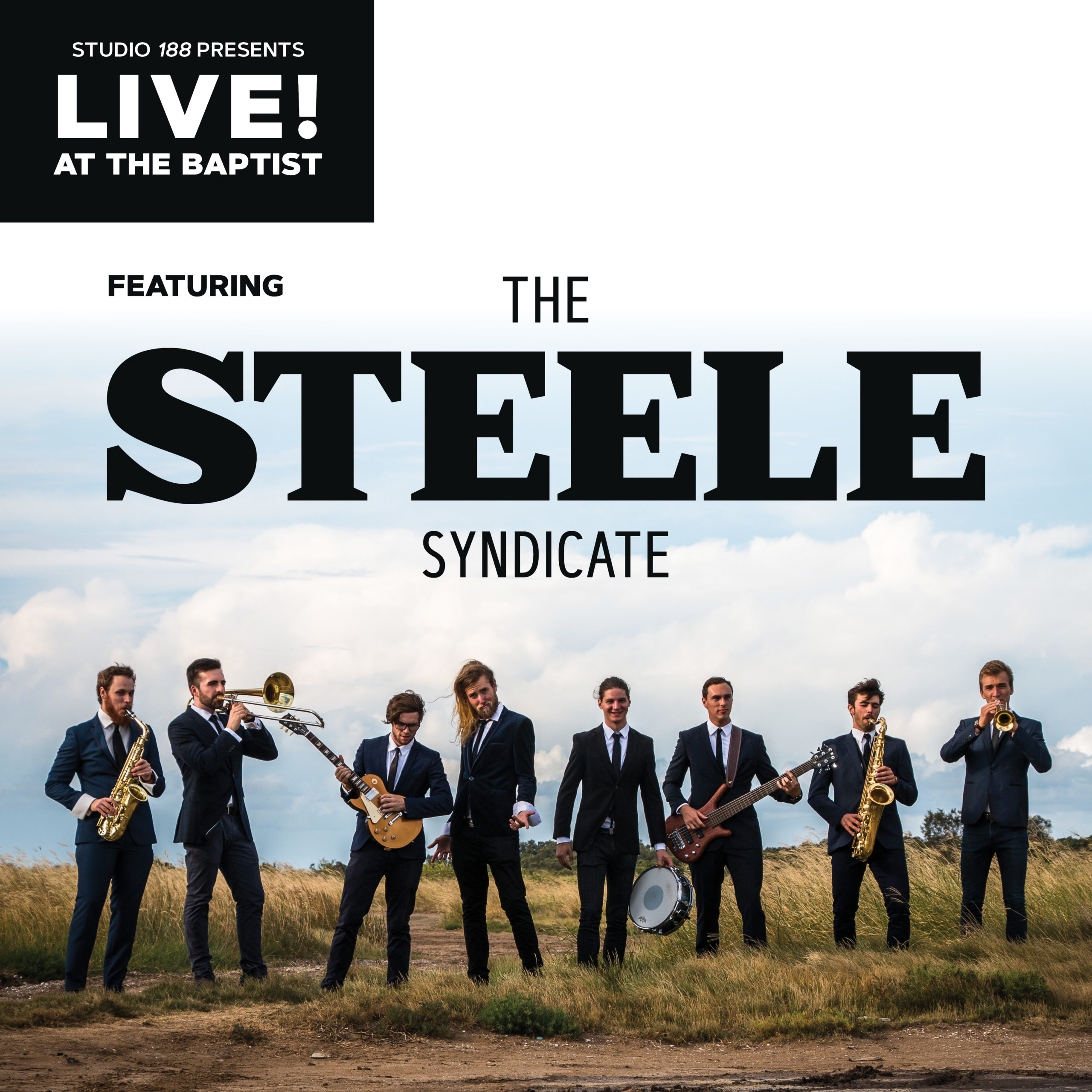 Live! at the Baptist ft The Steele Syndicate